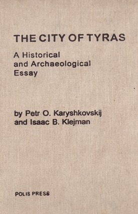The City of Tyras. A historical and Archaeological Essay