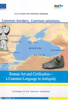 Roman Art and Civilization - a Common Language in Antiquity. Cataloge of the itinerant exhibition.