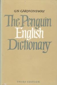 Garmonsway G. The Penguin English Dictionary