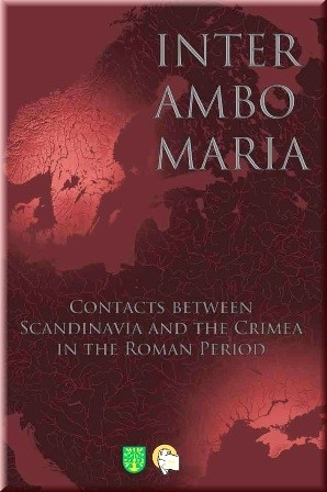 Inter Ambo Maria. Contacts between Scandinavia and the Crimea in the Roman Period