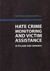 Hate crime monitoring and victim assistance in Poland and Germany
