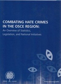 Combating hate crimes: in the OSCE region